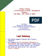 Sekilas ISO 9001 14001 Dan OHSAS