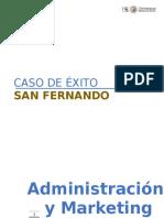 Caso de Éxito San Fernando - Jueves de Pavita.