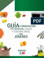 Guía de Orientación Sobre Nutrición, Compra y Cocina Fácil Para Jovenes