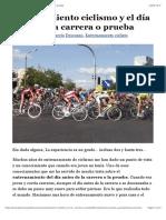 Entrenamiento ciclismo y el día antes de la carrera o prueba