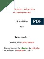 FIDALGO, Adriana. Comportamento operante. [S.l._ s.n.], 2015.ppt