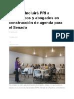 21.04.18 Incluirá PRI a académicos y abogados en construcción de agenda para el Senado