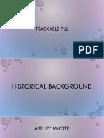 Trackable Pill- Varona