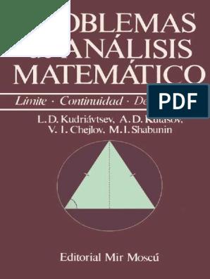 L D Kudriavtsev A D Kutasov V I Chejlov M I Shabunin Problemas De Analisis Matematico 1989 Editorial Mir Pdf