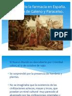 10 Sem Evolucion de La Farmacia en España_galeno y Paracelso.pptx