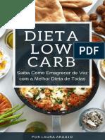 Dieta Low Carb - Saiba Como Emagrecer de Vez com a Melhor Dieta de Todas