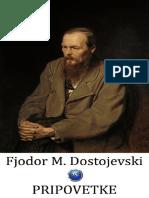 Fjodor Mihajlovič Dostojevski - Pripovetke