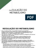 Aula 5 - Regulação Metabólica - Alunos