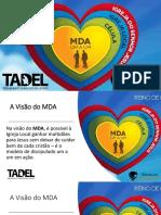 Apresentando a Visão Do MDA
