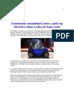 Guatemala Ensamblará Auto y Pick