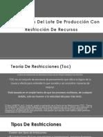 Determinación Del Lote de Producción Con Restricción