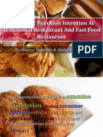 Consumer Purchase Intention at Traditional Restaurant and Fast