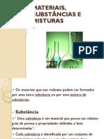 Materiais, Substâncias e Misturas-1