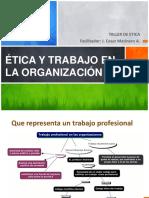 Ética y Trabajo en La Organización