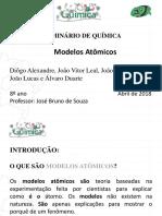 Modelos Atômicos Trabalho Bruno 8 Ano