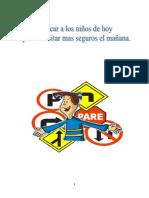 Educando a los niños de hoy para transitar mas seguros el mañana.docx