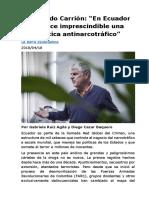 """Fernando Carrión- """"En Ecuador se hace imprescindible una política antinarcotráfico"""""""