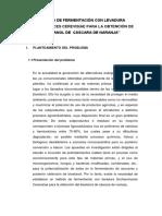 METODO DE FERMENTACIÓN CON LEVADURA SCCHAROMYCES CEREVISIAE PARA LA OBTENCIÓN DE BIOETANOL