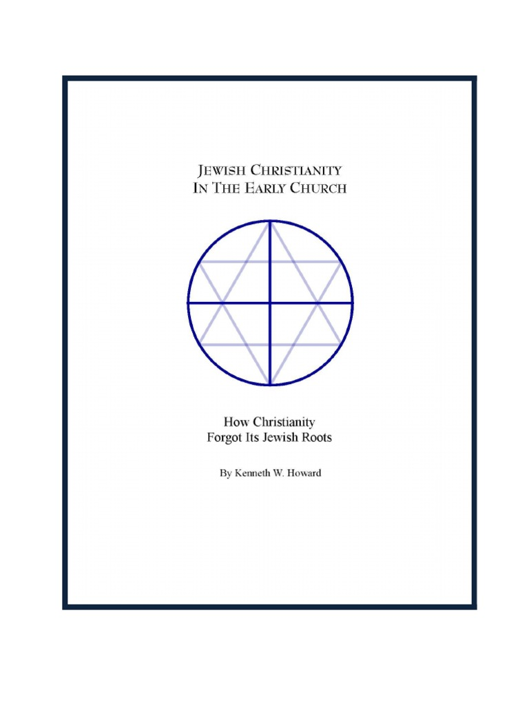 Jewish Christianity In The Early Church Jewish Christian Acts Of