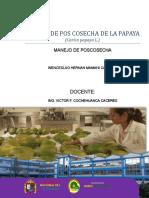 MANEJO DE POS COSECHA DE LA PAPAYA (Carica papaya L.)