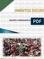 28420818-Grupos-e-Agregados-Sociais.ppt