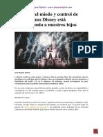 Cultura Del Miedo y Control de Masas Cómo Disney Está Programando a Nuestros Hijos