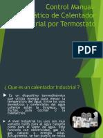 Control Manual Automático de Calentador Industrial Por Termostato