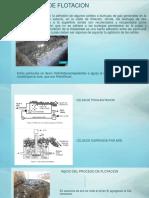 Flotacion, Fundicion y Refinacion
