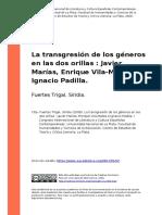 Fuertes Trigal, Siridia (2008). La Transgresion de Los Generos en Las Dos Orillas Javier Marias, Enrique Vila-Matas e Ignacio Padilla