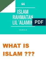 Islam Ramatan Lil Alamin Ria