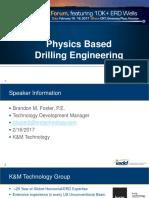 Physics Based Drilling Engineering