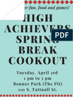 high achievers spring break cookout flyer