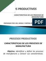 2 Características de Los Procesos de Manufactura
