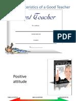 thecharacteristicsofagoodteacher-100116062309-phpapp01.pptx