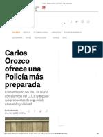 29-04-18 Carlos Orozco ofrece una policía más preparada
