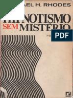 Hipnotismo Sem Mistério-Raphael H. Rhodes