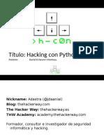 H-c0n 2018 - Hacking Con Python
