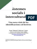 Sistemes Socials i Interculturalitat.- Joan Manuel Cabezas.- 225 Pàgs.