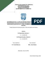 DETERMINACIÓN DE LA CAÍDA DE PRESIÓN ÓPTIMA PARA EL CONTROL DE PRODUCCIÓN DE AGUA DE LOS POZOS ASOCIADOS A LOS PROYECTOS DE INYECCIÓN DE AGUA PILOTO A Y B (ESPAÑOL)