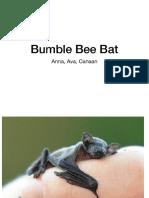 umble bee bat