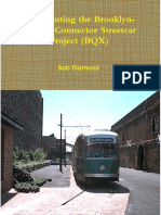 Re- Inventing The Brooklyn Queens Connector Streetcar Project (BQX)