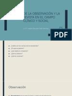 El uso de la observación y la entrevista en contextos clínicos y sociales