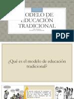 Modelo de Educación Tradicional