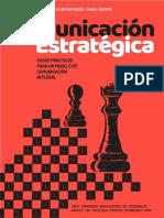 Comunicación Estratégica - Casos prácticos para un modelo de Comunicación Integral
