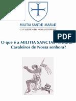 O Que é a Militia Sanctae Mariae