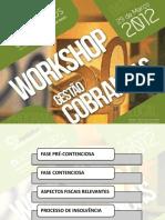 Diapositivos Workshop Gestão de Cobranças 29-03-2012
