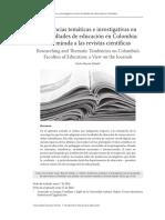 Tendencias Temáticas e Investigativas en Las Facultades de Educación en Colombia, Una Mirada a Las Revistas Científicas