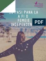 10 Pasi Pana La a Fi o Femeie Independenta