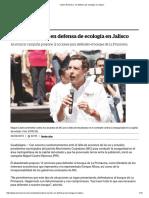 01-05-18 Castro Reynoso, en defensa de ecología en Jalisco