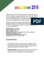 Windows Server 2016 Es El Sistema Operativo Listo Preparado Para La Nube Que Soporta Tus Cargas de Trabajo Actuales a La Vez Que Introduce Nuevas Tecnologías Que Facilitan La Transición a La Computación en La Nube Cuando Est